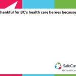 SafeCare BC Invites You to Share Your Support of Health-Care Workers